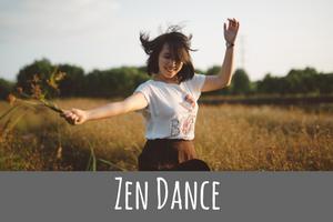 Zen Dance Mindfulness Meditation